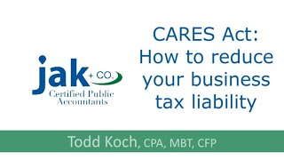 CARES Act: How to reduce your business tax liability