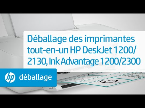 Déballage des imprimantes tout-en-un des gammes HP DeskJet 1200 et 2130, Ink Advantage 1200 et 2300