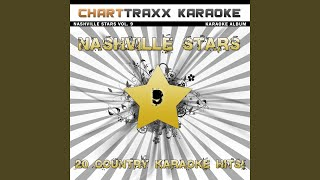 Shut Up and Drive (Karaoke Version In the Style of Chely Wright)