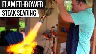 FLAMETHROWER Vs Oven! Best Way To Sear SOUS VIDE STEAKS   Series E3