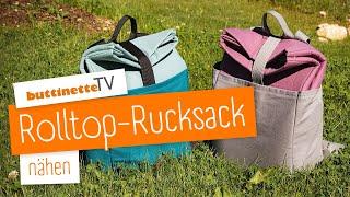 Rolltop-Rucksack nähen   buttinette TV [DIY]