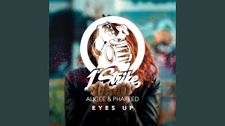 Eyes Up (Extended Mix)