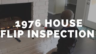1976 House Flip Inspection