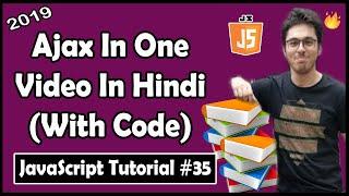 Ajax tutorial in hindi | JavaScript Tutorial In Hindi #35