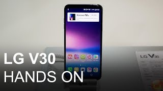 LG V30 Hands On