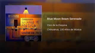 Blue Moon Beam Serenade