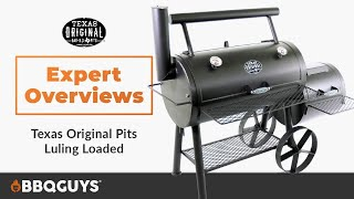 Texas Original Pits Luling Offset Smoker Expert Overview | BBQGuys