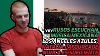 Russians React To Los Ángeles Azules - Nunca Es Suficiente Ft. Natalia Lafourcade Reaction
