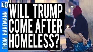 Are Homeless People the Next Victims of Trump?