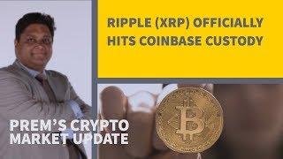 Ripple (XRP) Officially Hits Coinbase Custody