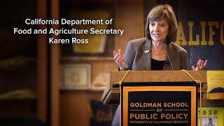 CA Department of Food and Agriculture Secretary Karen Ross
