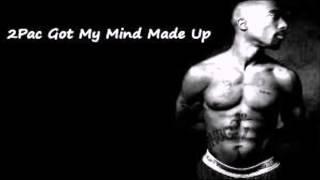 2Pac - Got my Mind Made Up Instrumental