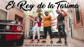 Daviles De Novelda Ft. Saïk Promise Y Original Elias   El Rey De La Tarima Remix (Videoclip Oficial)