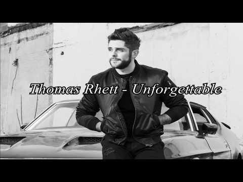 Thomas Rhett   Unforgettable Letra en Español