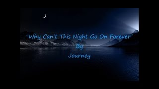 Journey Why Cant This Night Go On Forever HQ Onscreen Lyrics Video