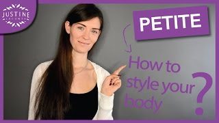 "How to style a ""petite"" body type 