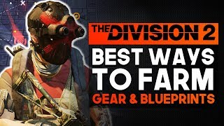 The Division 2 | BEST WAYS TO FARM A LOT OF GEAR, BLUEPRINTS & SPECIALIZATION POINTS