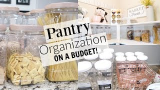 PANTRY ORGANIZATION IDEAS | BEAUTIFUL AND ON A BUDGET! | PANTRY MAKEOVER 2019