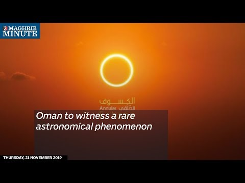 Oman to witness a rare astronomical phenomenon