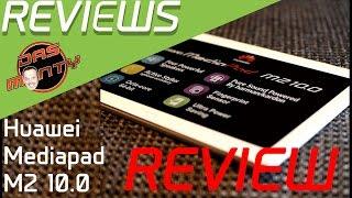 Huawei Mediapad M2 10.0 Test - Review - Das neue Oberklasse -Tablet - Deutsch - German - Das Monty