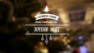 Soirée de Noël chez Fitness Park