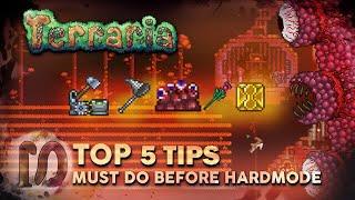 TERRARIA TOP 5 TIPS players should PREPARE BEFORE HARDMODE - & Terraria 1.3.5