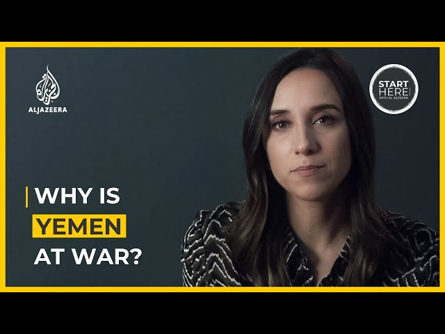 Why is Yemen at war? | Start Here
