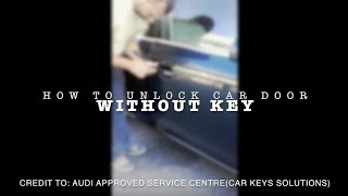 How To Unlock Car Door Without Car Key