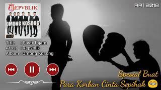 Repvblik - Pasti Tajam (Music Lyric Video)