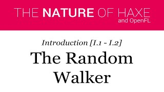 Intro 01 - The Random Walker