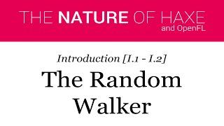 Intro 01 - The Random Walker