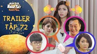 Ngôi sao khoai tây|trailer tập 72: Thuý Hạnh nổi điên khi biết cả nhà lập ứng dụng để chống lại mình