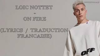Loïc Nottet   On Fire (LyricsTraduction Française) (LIVE Version)