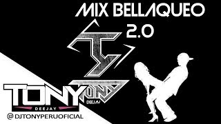 MIX BELLAQUEO 2.0 (parte 1) - DJ TONY