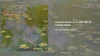 12 Concerti Grossi, Op. 6 (HWV 319-330)