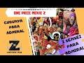 Download Lagu GURU PARA ADMIRAL, ALUR CERITA DAN REVIEW ONE PIECE MOVIE Z  ONE PIECE MOVIE 12 Mp3 Free