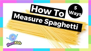 How To Measure One Portion Of Spaghetti | 5 Ways To Measure