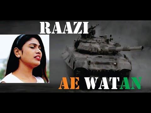 Ae Watan | Female Version | Simply Pooja | Raazi | Alia Bhatt | Arijit Singh | Gulzar | Sunidhi