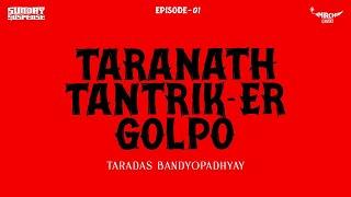 Mp3 Sunday Suspense Taranath Tantrik Er Golpo Mp3 Download