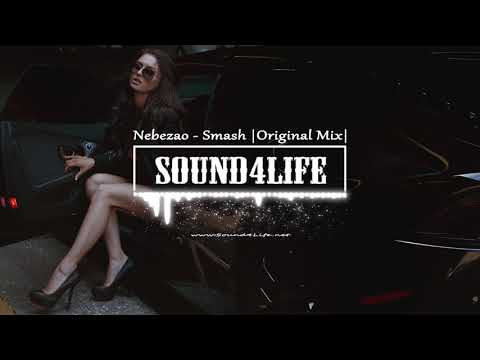 Nebezao - Smash (Original Mix)