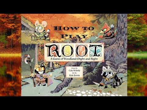How to Play: Root