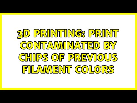 3D Printing: Print contaminated by chips of previous filament colors