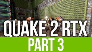 QUAKE 2 RTX REMASTERED Gameplay Walkthrough Part 3 - MINIGUN