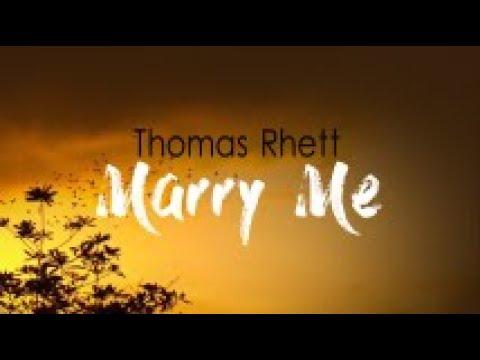 Thomas Rhett - Marry Me (Lyrics) mp3