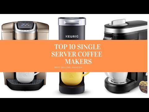✔️ TOP 10 BEST SINGLE SERVER COFFEE MAKERS 🛒 Amazon  2019
