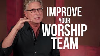 How to Improve Your Worship Team