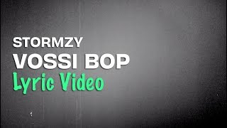 Stormzy   Vossi Bop (Lyrics)