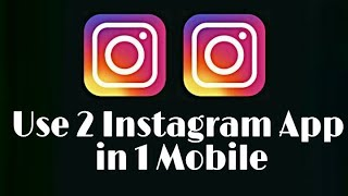 How to use two instagram in one mobile by 009 TECHNICAL STUDIO