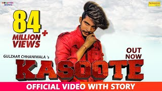 Gulzaar Chhaniwala - KASOOTE (Official) | New Haryanvi Songs Haryanavi 2019| Latest Haryanvi Songs
