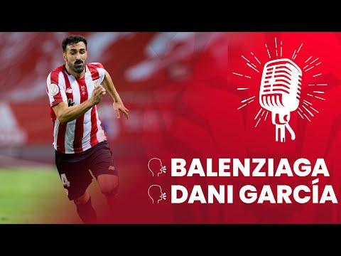 🎙 Mikel Balenziaga & Dani García | post Athletic Club – FC Barcelona | Final Copa 20-21